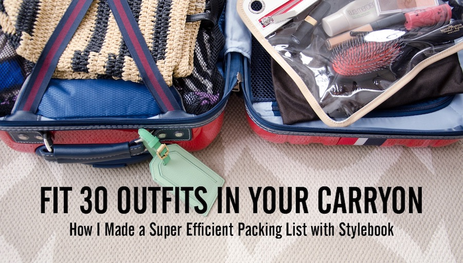 Stylebook Closet App: Fit 30 Outfits in Your Carry-On: The Tools ...
